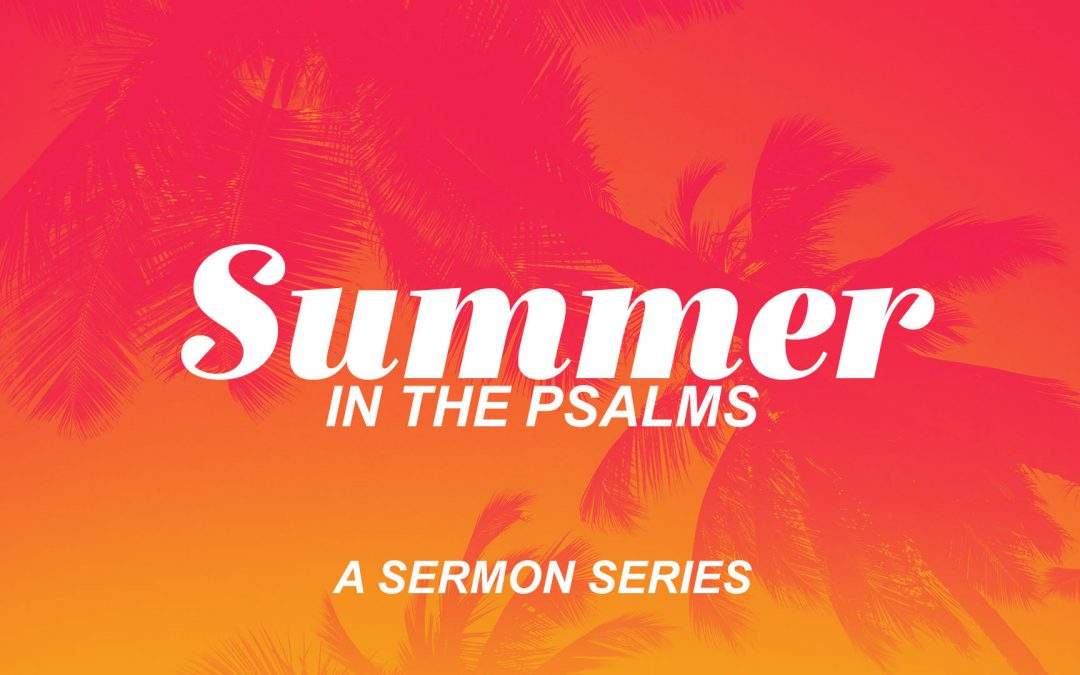 Summer In The Psalms: The Blessing of Sacrifice