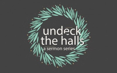 Undeck The Halls | A New Year