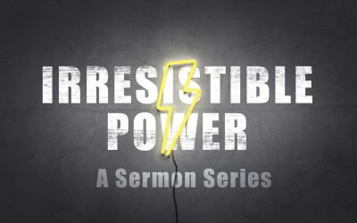 Irresistible Power | Week 3