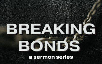 Breaking Bonds | Week 6